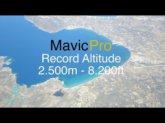 DJI Mavic Pro Record Altitude 2 500m – 8 200ft – How to check wind speed