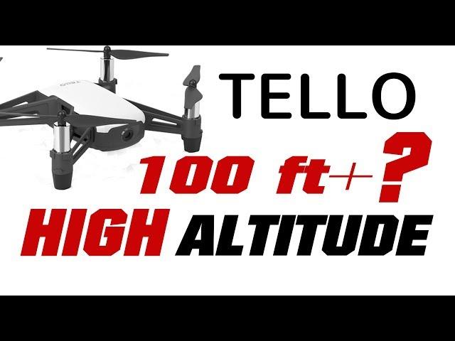 Ryze TELLO Over 100 Feet High Altitude? Altitude Hack App + WIFI Extender –  How High?